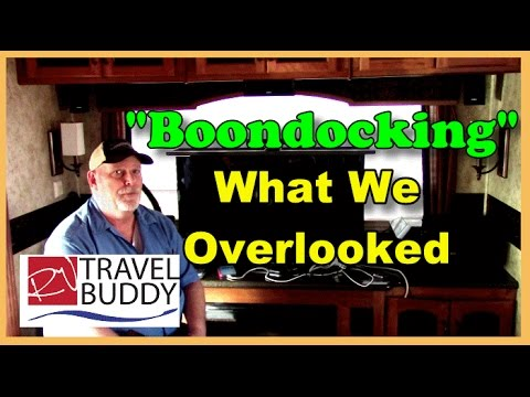 RV Boondocking, What We Overlooked | RV Tip | RV Travel Buddy