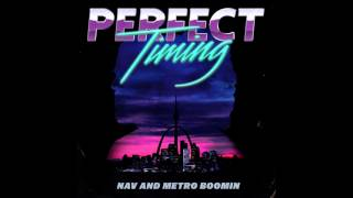 NAV & Metro Boomin - Rich (Official Audio)