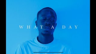 LouBands - What A Day ft. Kyle Bent & Vooms