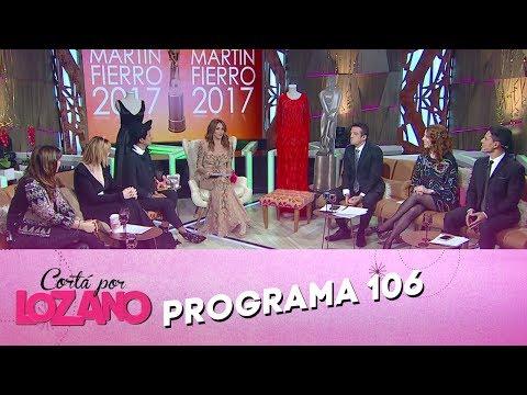 Programa 106 (19-06-2017) - Cortá por Lozano