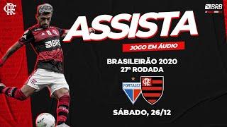 Fortaleza x Flamengo AO VIVO na Fla TV   Brasileiro 2020