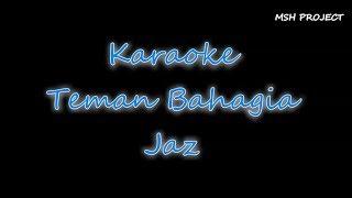 Jaz Teman Bahagia Karaoke