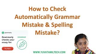 How to check grammar mistake and spell check automatically