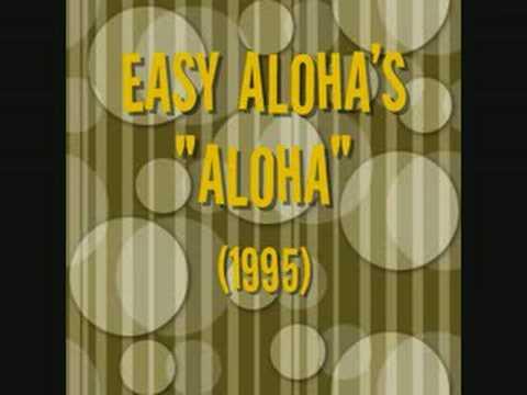 Easy Aloha's - Aloha (1995)