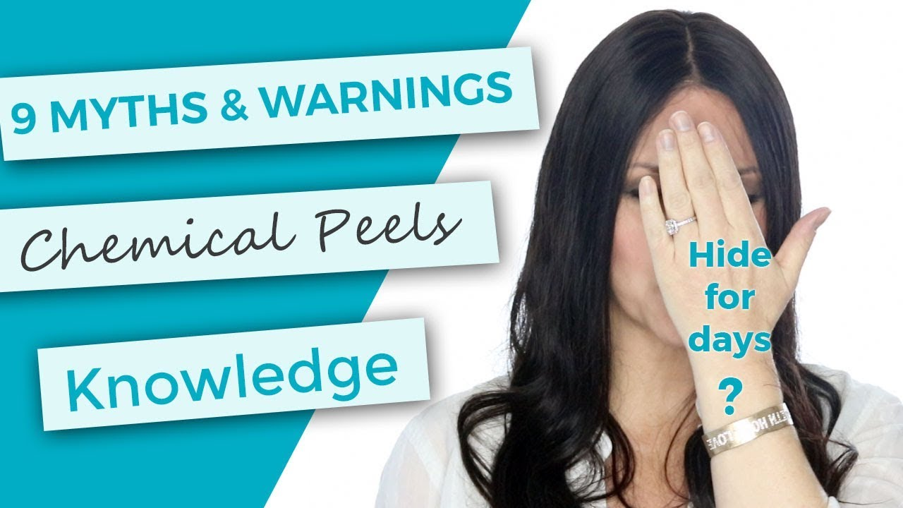 9 Myths And Warnings About Chemical Peels