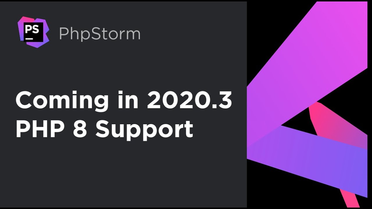 What's Coming in PhpStorm 2020.3: PHP 8 New Features – EAP