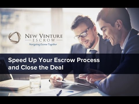 How to Speed Up Your Escrow Process & Close the Deal
