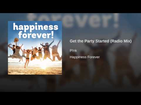 Get the Party Started (Radio Mix)