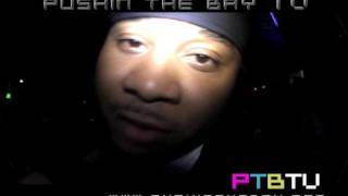 Too Short PTBTV Shout-out (SAN QUINN tha jacka JT frontline DJ UNK maino LOCK rob reyes)