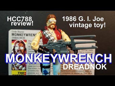HCC788 - 1986 Dreadnok MONKEYWRENCH - vintage G. I. Joe toy review!