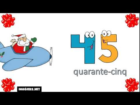 25 Minutes To Master The French Numbers For Christmas # From 0 to 100