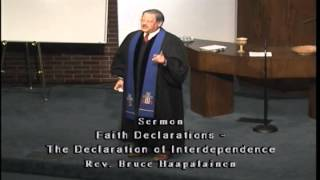 Bruce Haapalainen  Faith Declarations:  A Declaration of Interdependence