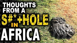 From a S#*+hole in Africa | Does Trump MAGA?
