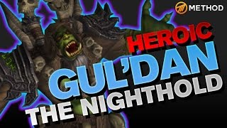 Method vs Gul'dan - Nighthold Heroic