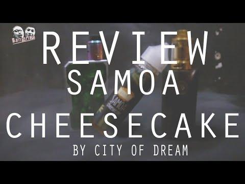 Review Liquid City Of Dream : Samoa Cheesecake