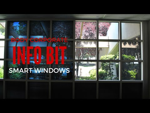 Smart Windows In Your Apartment & Body Corporate - InfoBit