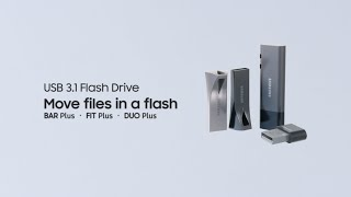 Samsung USB Flash Drive BAR | FIT | DUO Plus : Move files in a flash