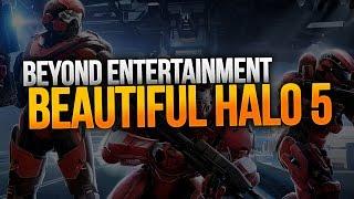 Beautiful Halo 5
