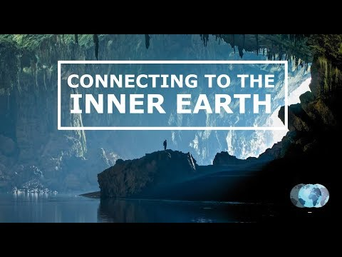 Connecting to the Inner Earth