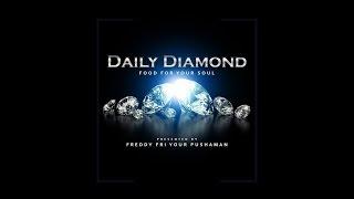 Playya 1000 aka Freddy Fri - Daily Diamond #201  - MAKE A DIFFERENCE #TuesdayMotivation