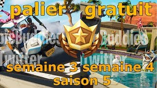 Fortnite level free week 3 - week 4 season 5 Fortnite Battle Royale