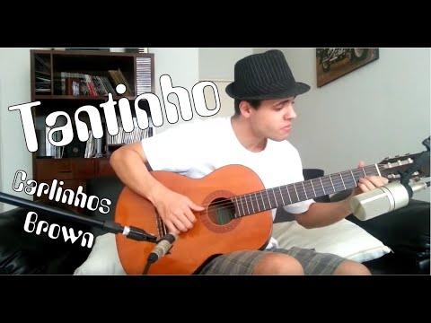 Lucas Betini - Tantinho (Carlinhos Brown Cover)