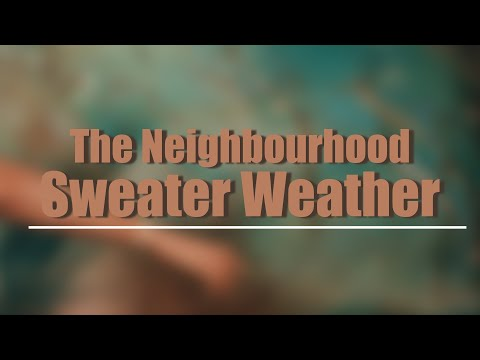 the-neighbourhood---sweater-weather-(legendado)