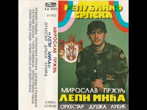 Lepi Mica - Republika Srpska [TrueHQ]