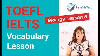 TOEFL Vocabulary - Biology Lesson 5