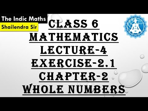 CBSE CLASS 6 MATHEMATICS CHAPTER-2 WHOLE NUMBERS LECTURE-1 (EX-2.1)