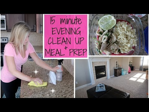 Quick Minute Evening Clean Up Healthy Easy Work Week Meal Prep