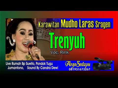 TRENYUH Karawitan Mudho Laras Terbaru vocal Ririk