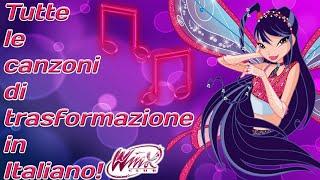 Winx Club: All full transformation songs in Italian!