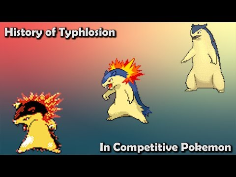How GOOD was Typhlosion ACTUALLY? - History of Typhlosion in Competitive Pokemon (Gens 2-6)