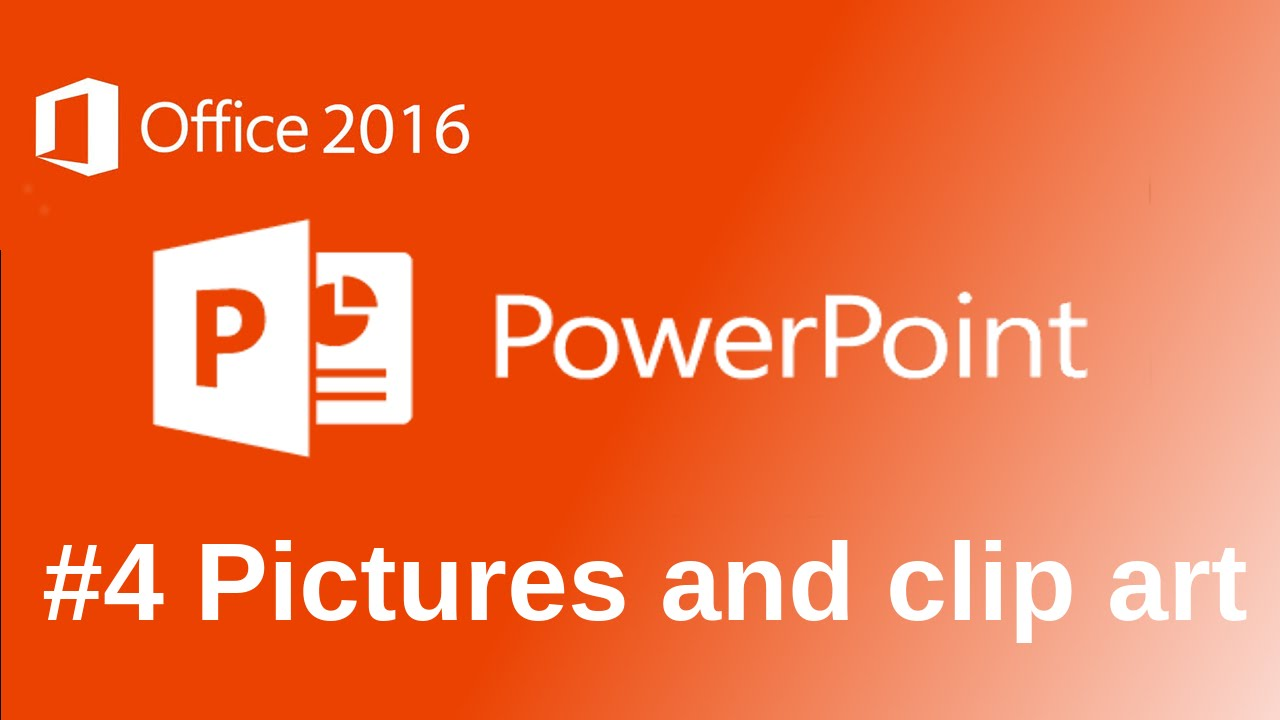 Microsoft PowerPoint 2016 Pictures Tutorial (Including Clip Art ...