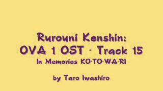 Samurai X / Rurouni Kenshin: OVA 1 OST - Track 15