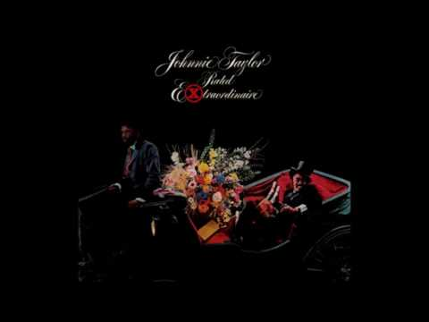 Rated Extraordinaire (Full Album) 1977 - Johnnie Taylor