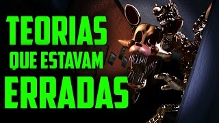 Teorias de FNAF que estavam ERRADAS! || FIVE NIGHTS AT FREDDY