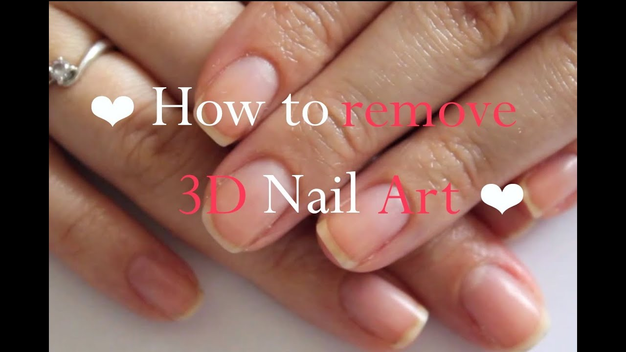 How To Remove 3D Nail Art