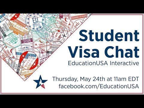 EducationUSA | Interactive Student Visa Chat (May 2018)