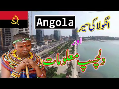 Amazing Facts about Angola in Urdu/Hindi - Angola a mysterious Country
