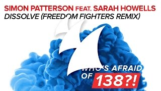 Simon Patterson feat. Sarah Howells - Dissolve (Freedom Fighters Remix)