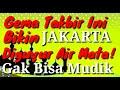 Gema Takbir Sedih, Jakarta Diguyur Air Mata Karena Banyak Yang Gak Bisa Mudik.