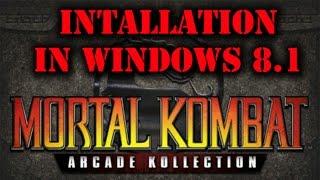 Mortal Kombat Arcade Kollection - install in Windows 8 tutorial