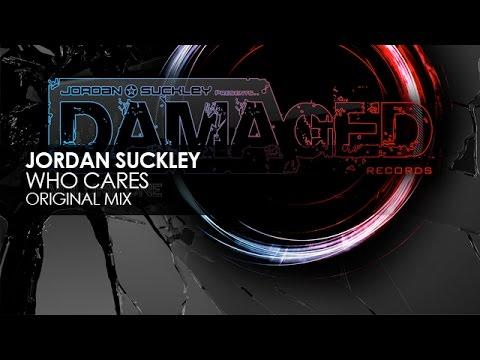 Jordan Suckley - Who Cares