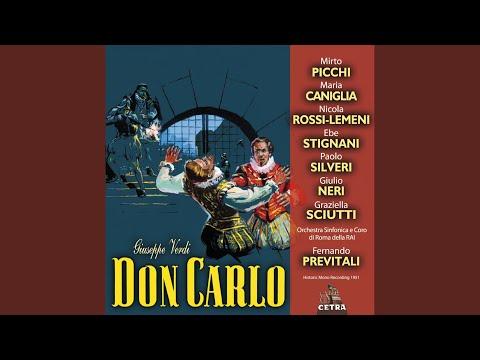 """Don Carlo : Act 1 """"Perduto Ben, Mio Sol Tesor"""" [Don Carlo, Elisabetta]"""