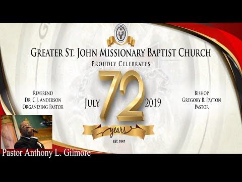 Greater St. John Missionary Baptist Church Oakland, Rev. Anthony L. Gilmore