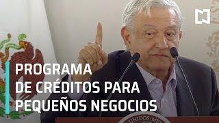 AMLO anuncia programa de creditos para pequenos negocios Tandas para el Bienestar - Las No ...