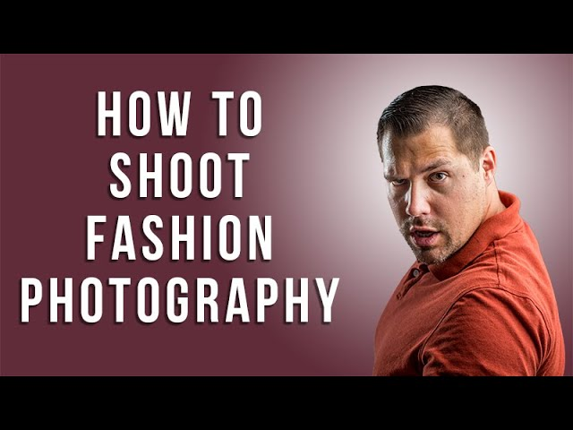How to Shoot Fashion Photography with Paul Audia