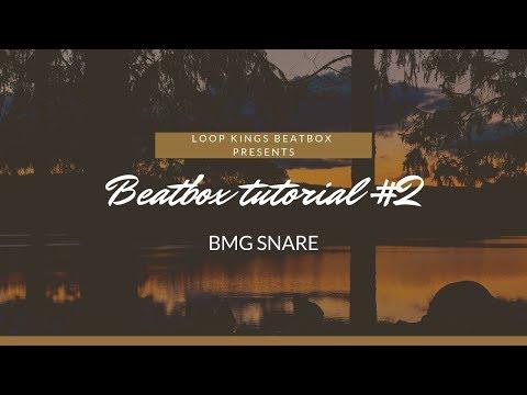 Beatbox Tutorial #2 (BMG Snare) | LOOP KINGS BEATBOX